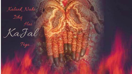 Kalank Nahi Ishq Hai Kajal Piya...Kalank Titlr track lyrics