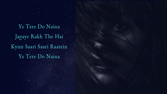Ye Tere Do Naina Lyrics Ankit Tiwari