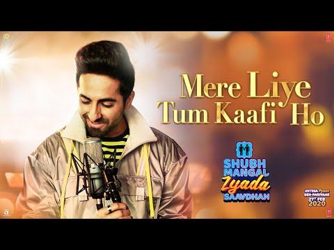 Mere Liye Tum Kaafi Ho Lyrics