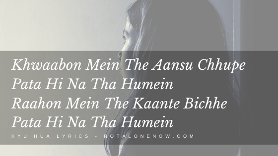 Kyu Hua Khafa Lyrics