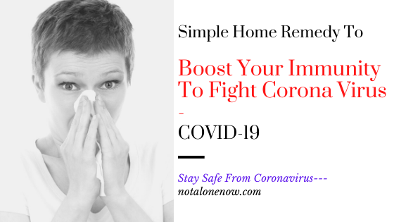 Corona Virus Precautions/Home Remedies