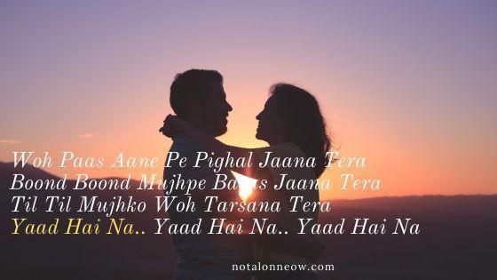 Yaad Hai Na Lyrics