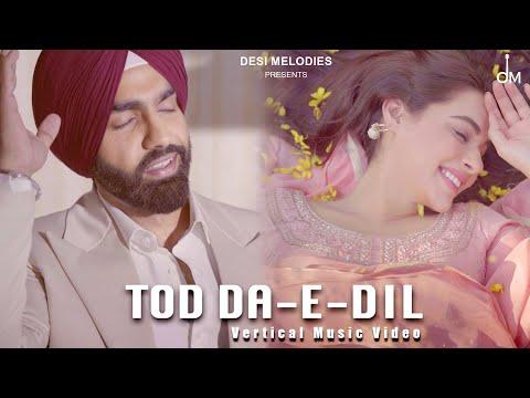 Tod Da E Dil Lyrics