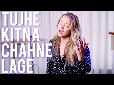 Tujhe Kitna Chahne Lage English cover