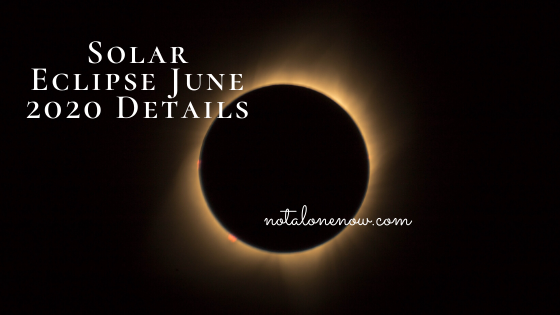 Solar Eclipse June 2020 Details