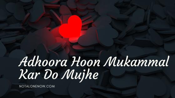 Adhoora Hoon Lyrics