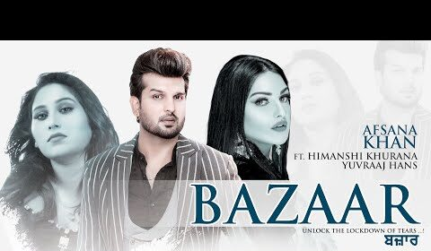 Bazaar lyrics hImanshi khurana