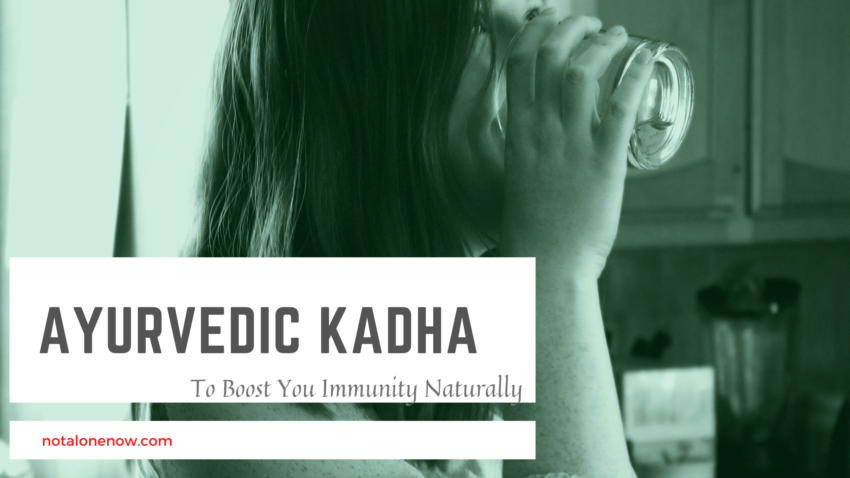 Ayurvedic Kadha To Boost Immunity