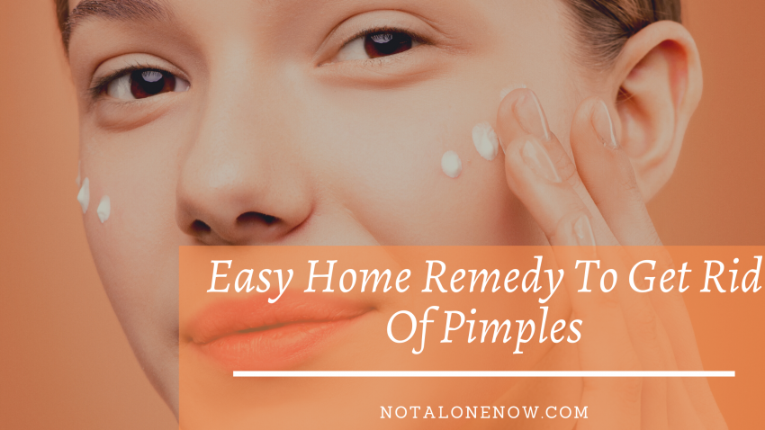 Easy Home Remedy To Get Rid Of Pimples