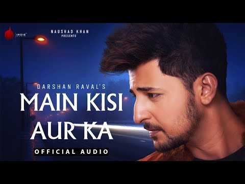 Main Kisi Aur Ka Lyrics