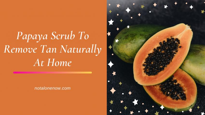 Papaya Scrub For Skin