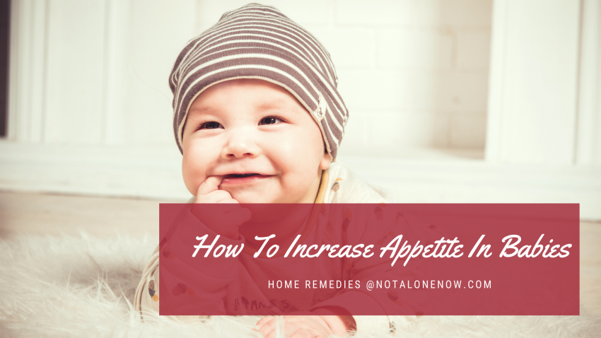 How To Increase Appetite In babies