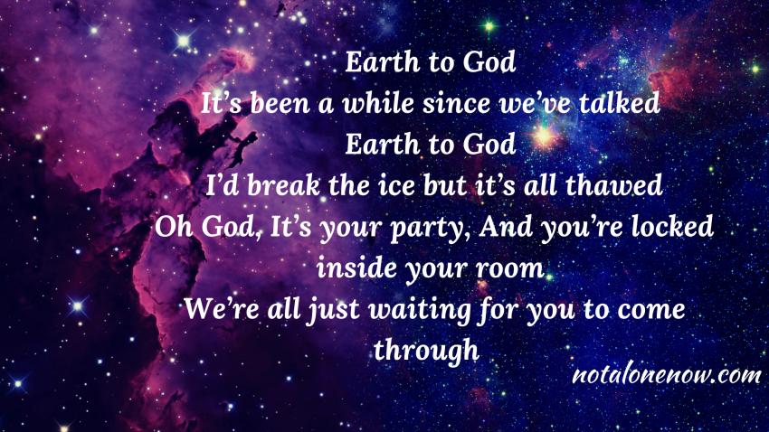 Earth To god Lyrics