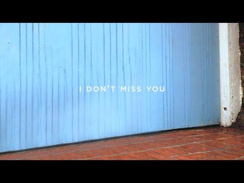 i don't miss you lyrics