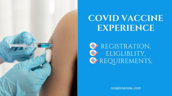 Covid Vaccine Experience
