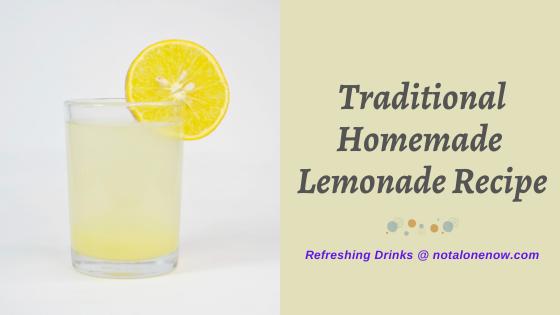 Traditional Homemade Lemonade Recipe