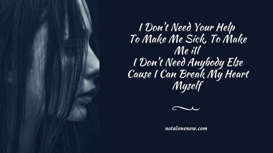 Cause I Can Break My Heart Myself