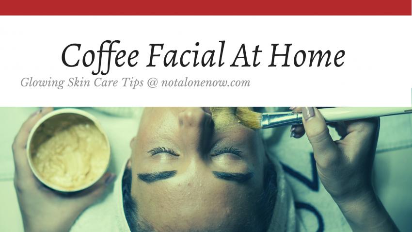 Coffe Facial At Home