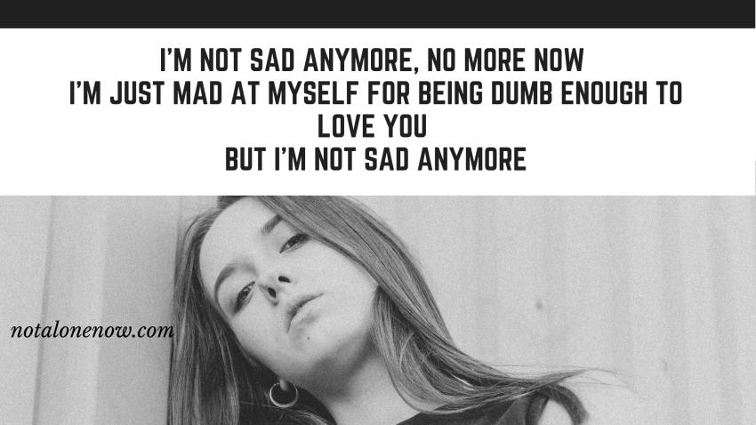 Not Sad Anymore