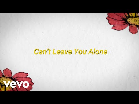 can't leave you alone