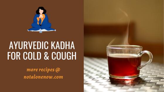 Ayurvedic Kadha For Cold & Cough