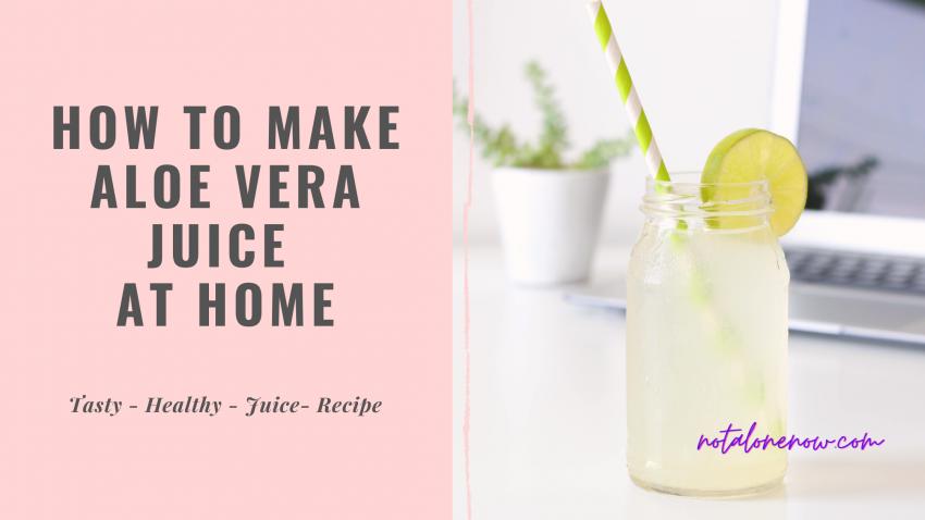 Tasty Healthy Aloe Vera Juice