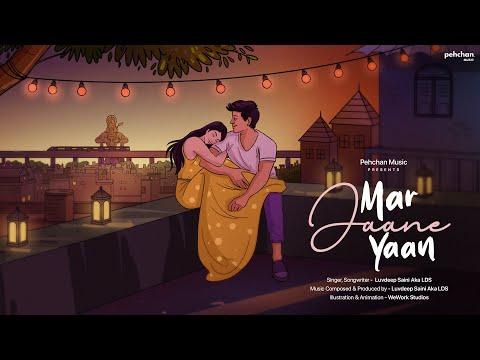 Mar Jaane Yaan