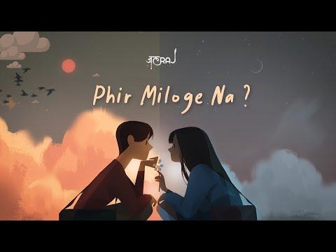 Phir MIloge Na JalRaj