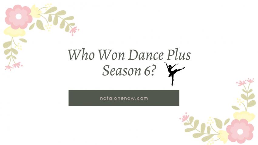 Who Won Dance Plus Season 6